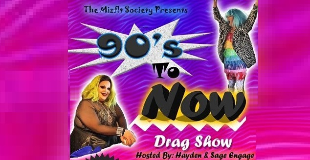 90's to Now Drag Show