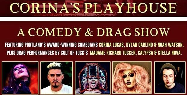 Corina's Playhouse! Comedy & Drag Show